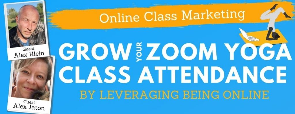 Increasing your zoom yoga class sign ups.